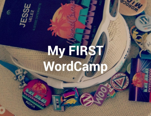 My First WordCamp Experience at WordCamp Miami 2017
