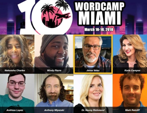 WordCamp Miami 2018 Jesse Velez Lightning Talk