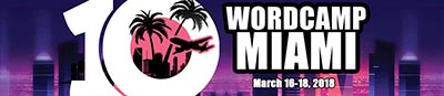 Jesse Velez Volunteer Coordinator and Lightning Talk Speaker at WordCamp Miami's 10th Anniversary Conference 2018