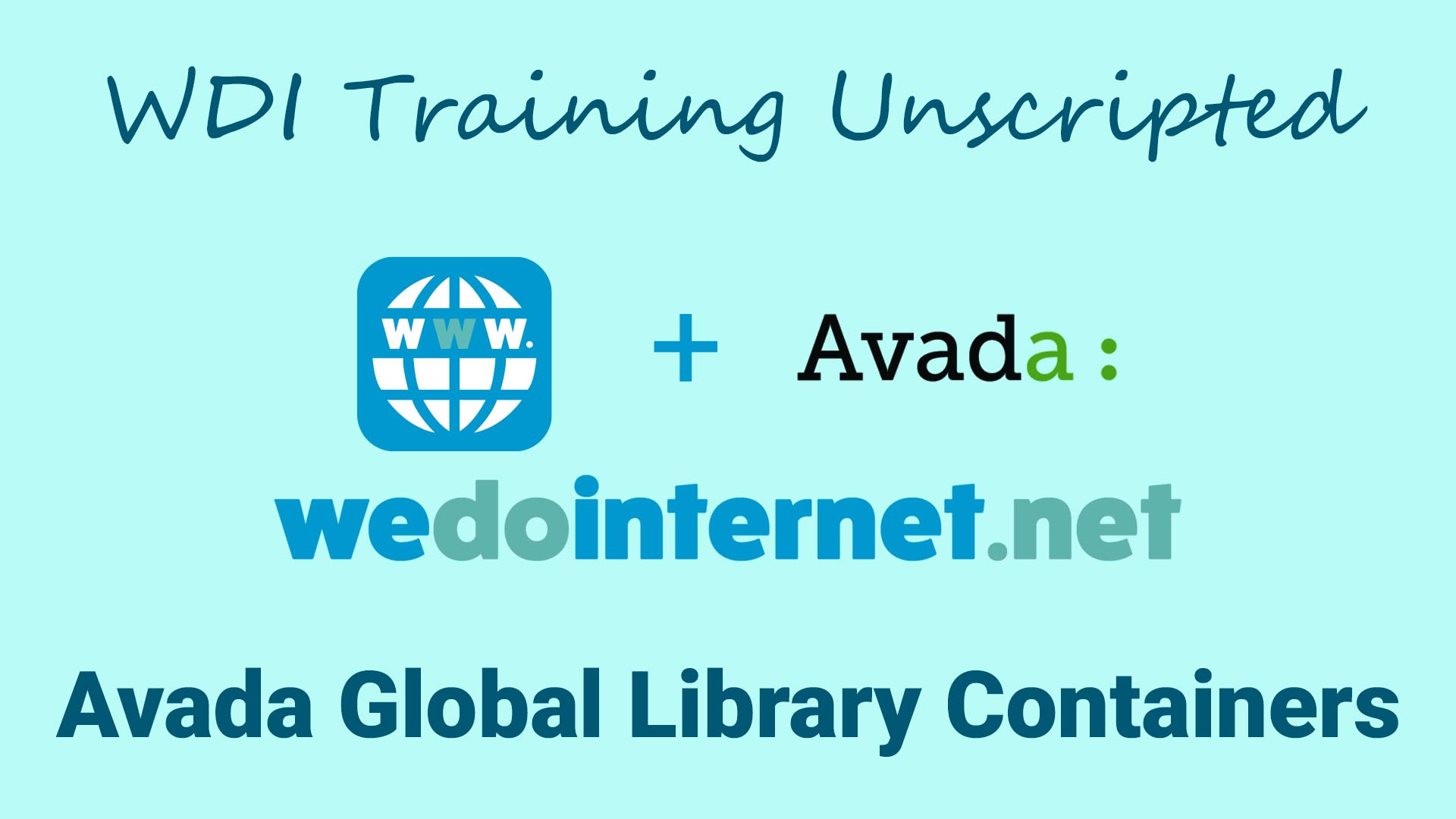 We Do Internet's image of Video Tutorial avada global library and containers